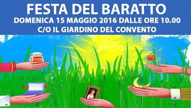 Salice Salentino: domenica 15 maggio II ed. della Festa del Baratto c/o il Giardino del Convento