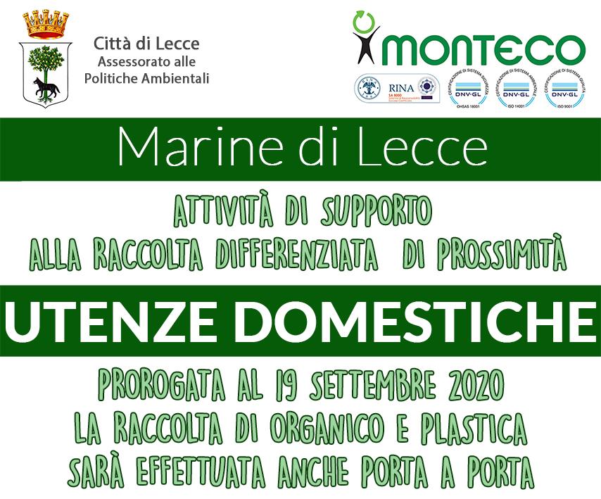 Lecce. Il servizio di raccolta porta a porta di organico e plastica per le utenze domestiche nelle Marine leccesi partito lo scorso luglio proseguirà fino al 19 settembre 2020