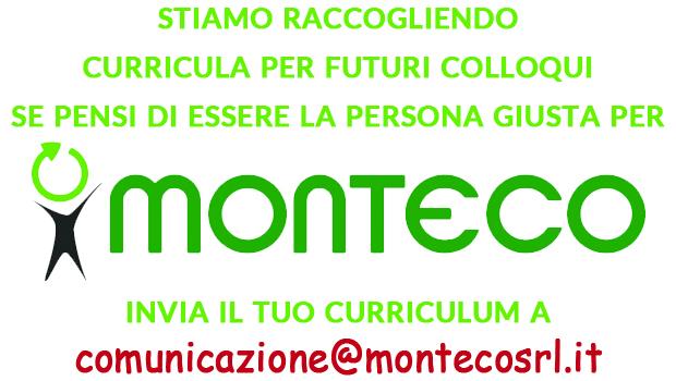 Monteco raccoglie curricula per futuri colloqui