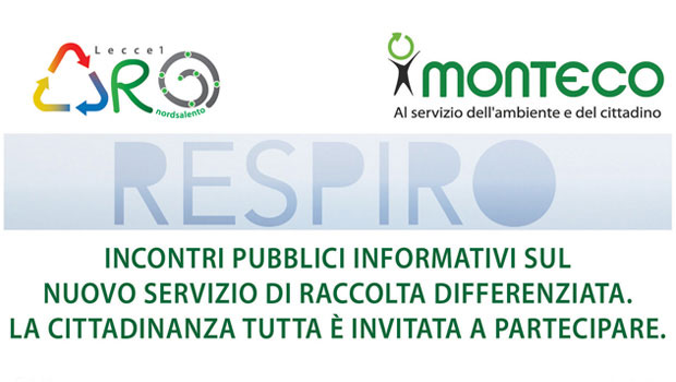 Monteco continua con una serie di incontri informativi presso i Comuni dell' A.R.O. LE/1 dove si sta avviando la raccolta differenziata